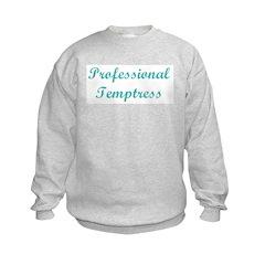 Professional Temptress Sweatshirt