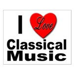 I Love Classical Music Small Poster