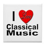 I Love Classical Music Tile Coaster