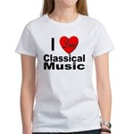 I Love Classical Music Women's T-Shirt