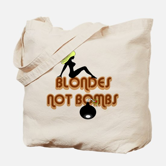 Blondes Not Bombs Tote Bag