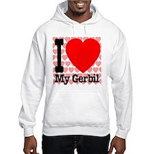I Love My Gerbil Hoodie