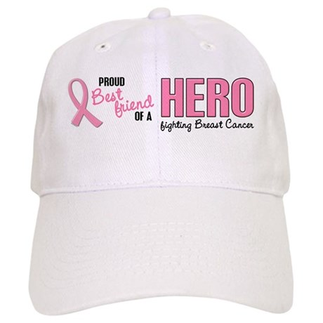 Proud Best Friend Of A Hero 1 (BC) Cap