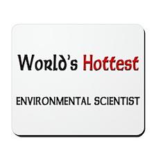 World's Hottest Environmental Scientist Mousepad
