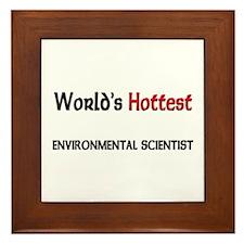 World's Hottest Environmental Scientist Framed Til