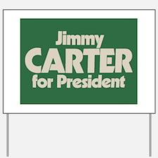 Carter for President Yard Sign
