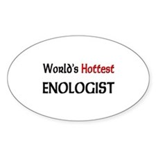 World's Hottest Enologist Oval Sticker