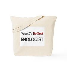 World's Hottest Enologist Tote Bag