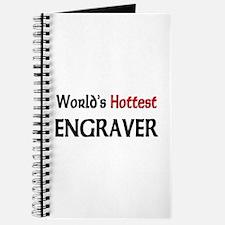 World's Hottest Engraver Journal