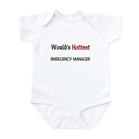World's Hottest Emergency Manager Infant Bodysuit