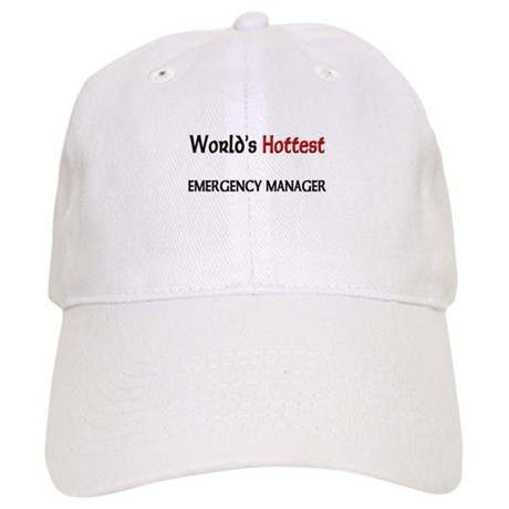 World's Hottest Emergency Manager Cap