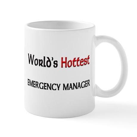 World's Hottest Emergency Manager Mug