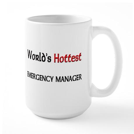 World's Hottest Emergency Manager Large Mug