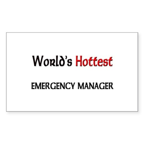 World's Hottest Emergency Manager Sticker (Rectang