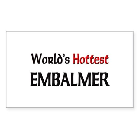 World's Hottest Embalmer Rectangle Sticker