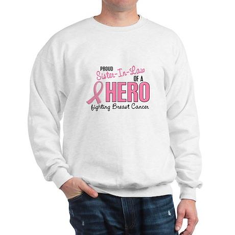 Proud Sister-In-Law Of A Hero 1 (BC) Sweatshirt
