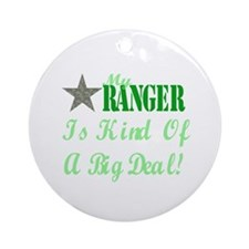 my ranger is kind Ornament (Round)