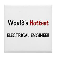 World's Hottest Electrical Engineer Tile Coaster