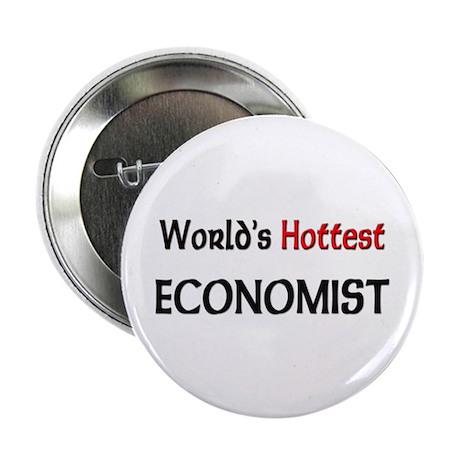 "World's Hottest Economist 2.25"" Button"