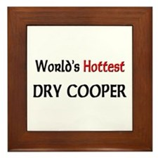 World's Hottest Dry Cooper Framed Tile