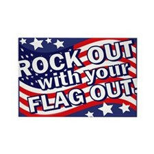 Rock Out With Your FLAG Out! Rectangle Magnet
