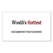 World's Hottest Documentary Photographer Decal