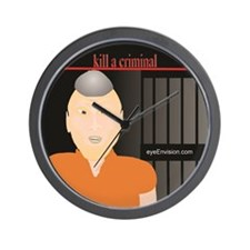 kill a criminal Wall Clock