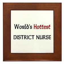 World's Hottest District Nurse Framed Tile