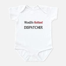 World's Hottest Dispatcher Infant Bodysuit