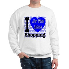 Promote Mall Shopping Sweatshirt