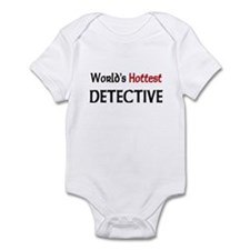 World's Hottest Detective Infant Bodysuit