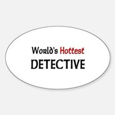 World's Hottest Detective Oval Decal