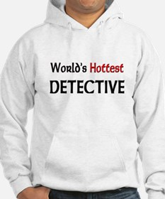 World's Hottest Detective Hoodie