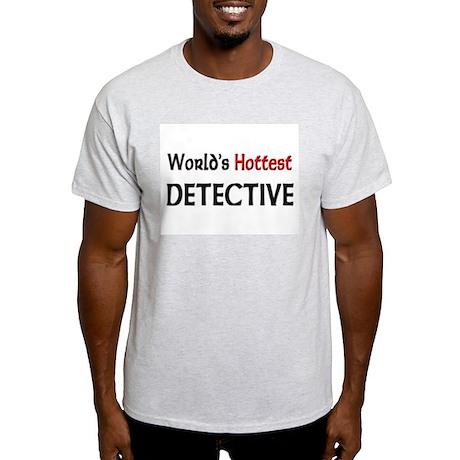 World's Hottest Detective Light T-Shirt