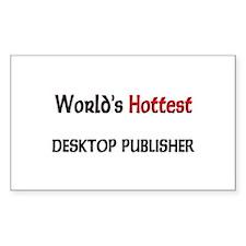 World's Hottest Desktop Publisher Decal
