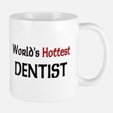 World's Hottest Dentist Mug