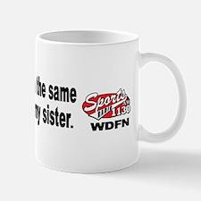 """WDFN """"Slept With Sister"""" Mug"""