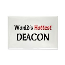 World's Hottest Deacon Rectangle Magnet