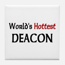 World's Hottest Deacon Tile Coaster
