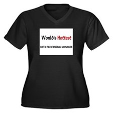 World's Hottest Data Processing Manager Women's Pl
