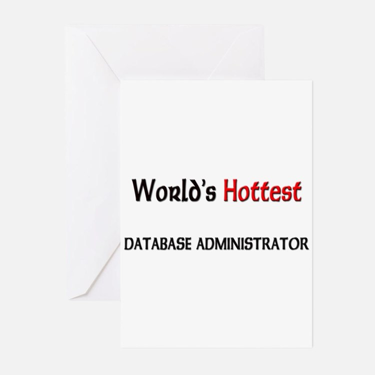 World's Hottest Database Administrator Greeting Ca