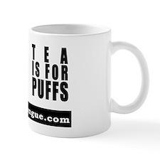 Bravado Mug - tea is for puffs