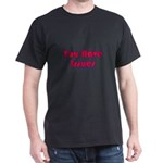 You Have Issues Tran Dark T-Shirt