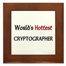 World's Hottest Cryptographer Framed Tile