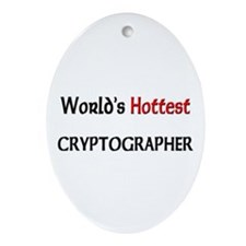 World's Hottest Cryptographer Oval Ornament