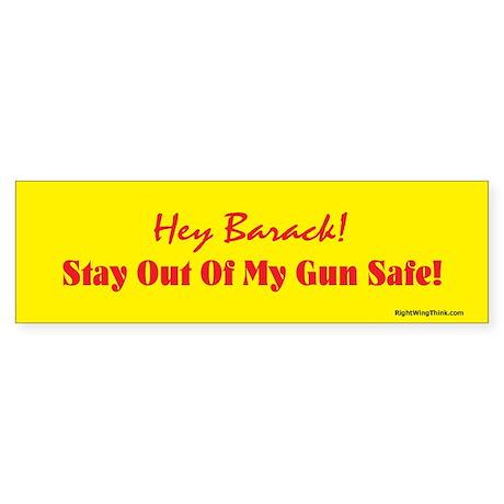 Hey Barack - gun safe Bumper Sticker