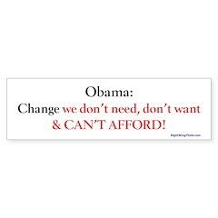 Change we can't afford Bumper Sticker (10 pk)