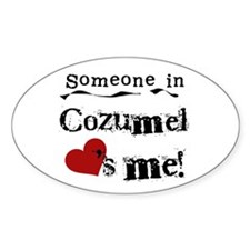 Someone in Cozumel Oval Decal
