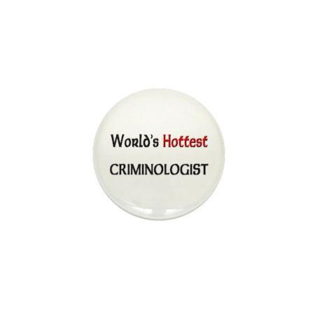 World's Hottest Criminologist Mini Button (10 pack