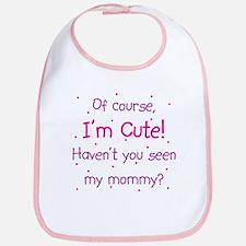 Cute Like Mommy Bib